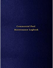 Commercial Pool Maintenance Logbook: Swimming pool water cleaning, and repair tracking diary for business owners and workers | Blue leather print design