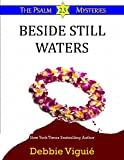 Beside Still Waters (Psalm 23 Mysteries Book 4)