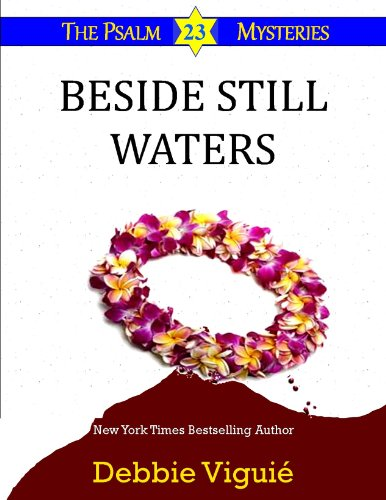 Beside Still Waters (Psalm 23 Mysteries Book 4) by [Viguié, Debbie]
