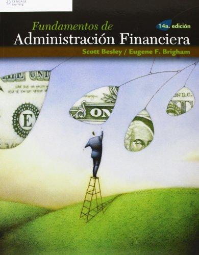 Fundamentos de administracion financiera/ Essentials Of Managerial Finance