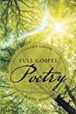 Full Gospel Poetry, Valerie Gibson, 1490842314