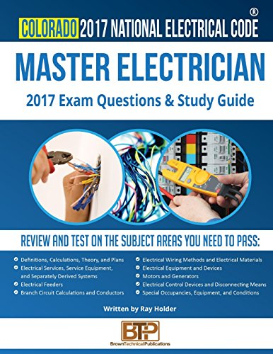 Colorado 2017 Master Electrician Study Guide by Ray Holder
