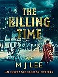 The Killing Time (Inspector Danilov Crime Thriller Book 4)
