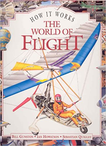 The world of flight how it works b gunston 9781899762361 the world of flight how it works b gunston 9781899762361 amazon books gumiabroncs Images