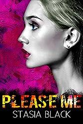 Please Me (Crush Me Book 2)