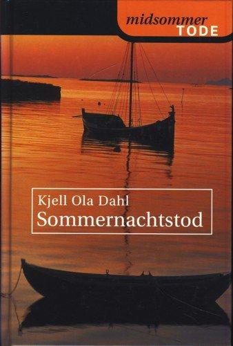 Kjell Ola Dahl - Sommernachtstod