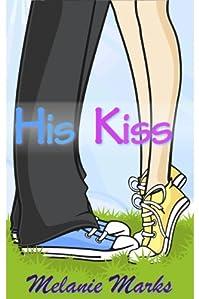 His Kiss by Melanie Marks ebook deal