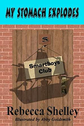 My Stomach Explodes (The Smartboys Club Book 5) (English Edition ...