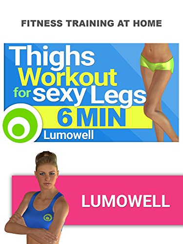Thighs Workout To Get Sexy Legs   6 Minutes