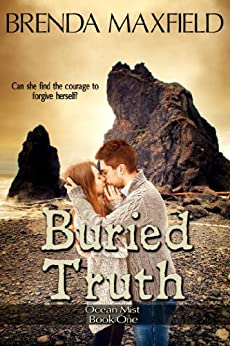 Buried Truth (Ocean Mist Book 1) by [Maxfield, Brenda]
