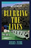 Blurring the Lines, Jerry Zehr, 1470019124