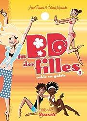 La BD des filles, Tome 3 : Sable ou galets ?