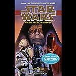 Star Wars: The Bounty Hunter, Book 3: Hard Merchandise | K. W. Jeter
