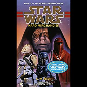Star Wars: The Bounty Hunter, Book 3: Hard Merchandise Audiobook