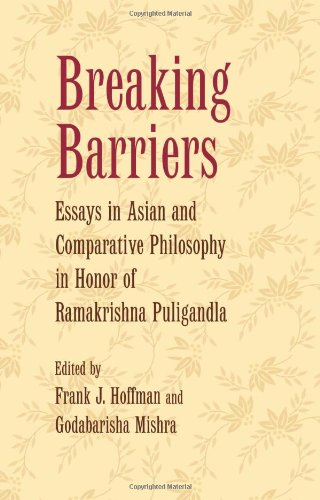 Breaking Barriers: Essays in Asian and Comparative Philosophy