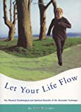 Let Your Life Flow, Alex Maunder, 0852073577