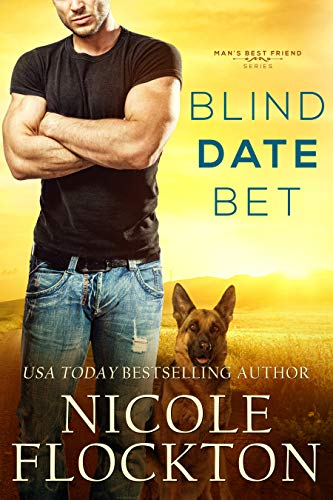 Blind Date Bet (Man's Best Friend Book 1) (Best Schools For The Blind)