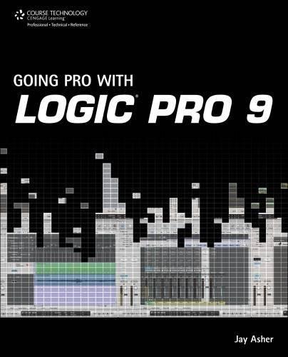 Going Pro with Logic Pro 9 pdf epub