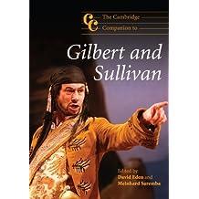 The Cambridge Companion to Gilbert and Sullivan
