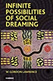 Infinite Possibilities of Social Dreaming, , 1855754932