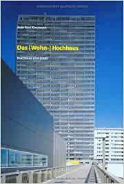 Das (Wohn)-Hochhaus: Hochhaus und Stadt