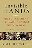 img - for Invisible Hands: The Businessmen's Crusade Against the New Deal book / textbook / text book