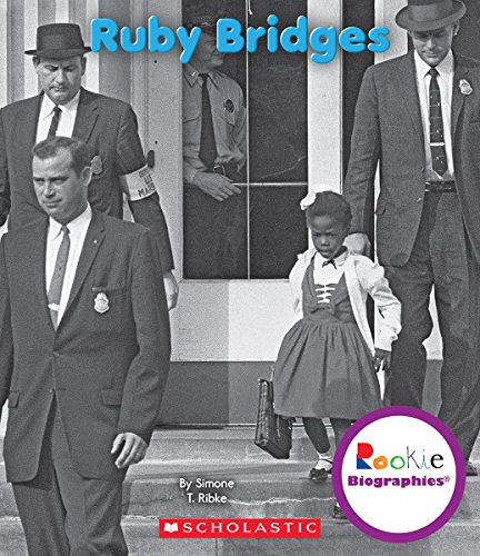 Search : Ruby Bridges (Rookie Biographies)