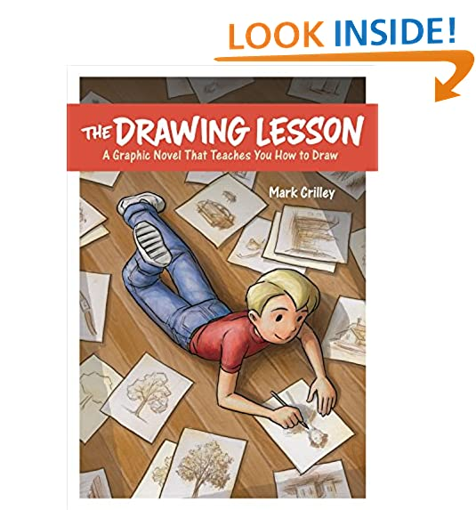 the drawing lesson a graphic novel that teaches you how to draw