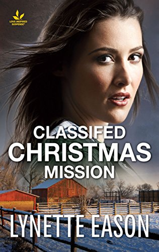 - Classified Christmas Mission: A Riveting Western Suspense (Wrangler's Corner)