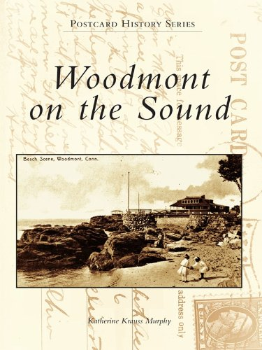 Woodmont on the Sound (Postcard History Series)