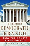 The Most Democratic Branch, Jeffrey Rosen, 0195174437