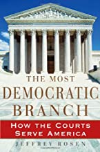 The Most Democratic Branch: How the Courts Serve America (Annenberg Foundation Trust at Sunnylands' Adolescent Mental Health Initiative)