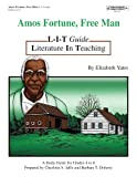 img - for Amos Fortune, Free Man: L-I-T Guide (Literature in Teaching) book / textbook / text book