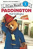 Paddington: Meet Paddington (I Can Read Level 1)