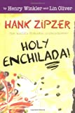 Holy Enchilada!, Henry Winkler and Lin Oliver, 0448435543