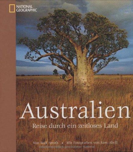 Australien: Reise durch ein zeitloses Land