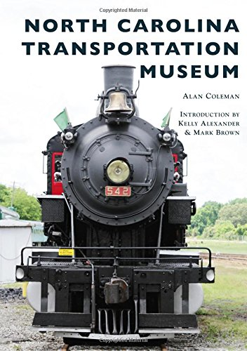 North Carolina Transportation Museum (Images of America) PDF