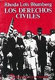 img - for Los Derechos Civiles: La Lucha por la Libertad en la Decaca de 1960 book / textbook / text book