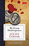 Julius Caesar (The RSC Shakespeare)