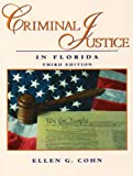 Criminal Justice in Florida, Cohn, Ellen, 0131140280