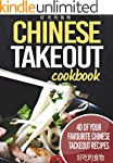 Chinese TakeOut Cookbook: 40 Of Your...