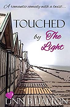 Touched by The Light (In Love with Love series book 1) by [Halton, Linn B]