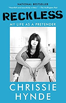 Reckless: My Life as a Pretender by [Hynde, Chrissie]