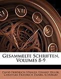 Gesammelte Schriften, Volume 2, David Friedrich Strauss and Eduard Zeller, 1143635264