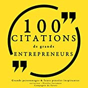 100 citations de grands entrepreneurs |  divers auteurs