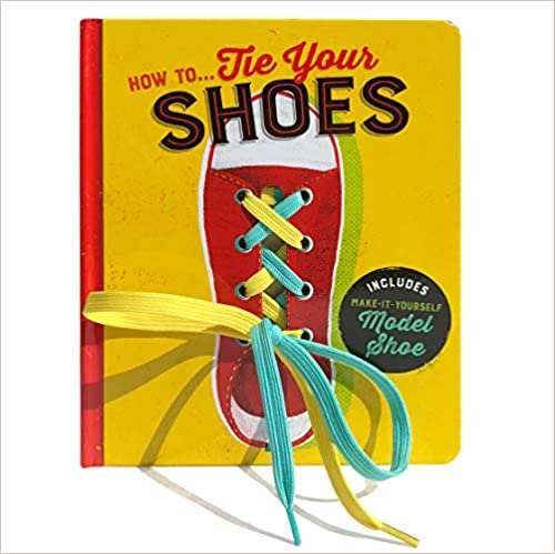 How To...Tie Your Shoes Lake Press Activity Book