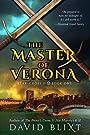 The Master of Verona (Star-Cross'd Book 1)