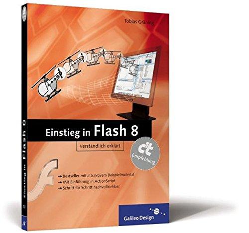 Galileo Design - Einstieg in Flash 8 - Mit QuickFinder & Shortcuts