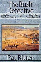 The Bush Detective Paperback