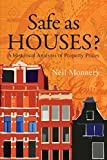 img - for Safe as Houses? a Historical Analysis of Property Prices by Neil Monnery (2011-10-03) book / textbook / text book